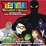 Review: Teen Titans: Trouble in Tokyo Original Score