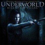 Underworld: Rise of the Lycans Soundtrack Review