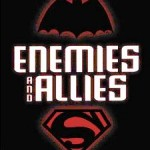 News Flash: Enemies and Allies