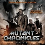 Soundtrack Review: Mutant Chronicles