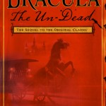 Vampires to Be Scary Again? Dracula The Un-Dead
