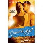 Joss Ware's Post-Apocalyptic Sci-Fi Romance: Beyond the Night