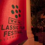 TCM Classic Film Festival: Part One