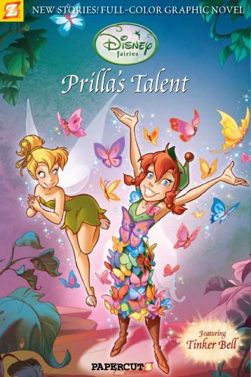 cover art for Disney Fairies Graphic Novel #1: Prilla's Talent