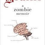 Book Review: Brains: A Zombie Memoir