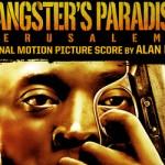 Soundtrack Review: Gangster's Paradise: Jerusalema