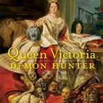 Book Review: Queen Victoria, Demon Hunter