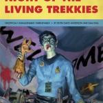 Official Trailer for Star Trek-Zombie Mash-up: Night of the Living Trekkies