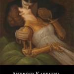Quirk Books' Android Karenina Contest – Hurry!