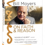 DVD Review: Bill Moyers: On Faith and Reason