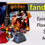 Fandomania Podcast Episode 161: Flames on the Side of My Face