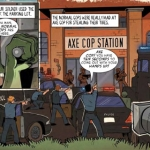 Axe Cop: Bad Guy Earth Comic Review