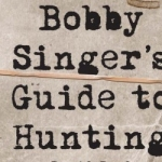 Bobby Singer's Guide to Hunting Book Review