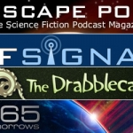 Podcast Roundup: Sci-Fi/Fantasy Audio