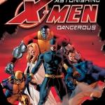 Astonishing X-Men: Dangerous DVD Review