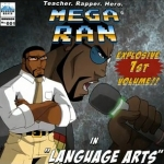"Geek Music: Mega Ran's ""Language Arts"" Kickstarter"