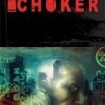 Choker: Volume 1 Comic Review
