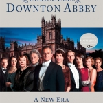 Contest: Win Chronicles of Downton Abbey: A New Era!