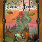 Contest: Win Agatha H and the Clockwork Princess!