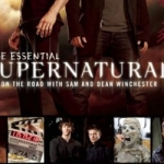 The Essential Supernatural: On the Road with Sam and Dean Winchester Review