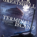Contest: Win Terminal Island by Walter Greatshell