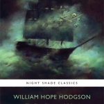 Contest: Win The Ghost Pirates and Others: The Best of William Hope Hodgson!