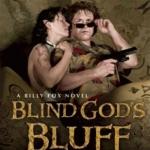 Contest: Win Blind God's Bluff by Richard Lee Byers!