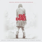 Contest: Win the Evil Dead 2013 Soundtrack on CD!