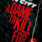 Sin City 2 Delayed to 2014