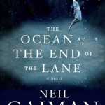 Neil Gaiman – The Ocean at the End of the Lane Review