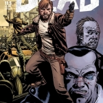 The Walking Dead #115, #1 10th Anniversary Edition, & Tyreese Special Recaps