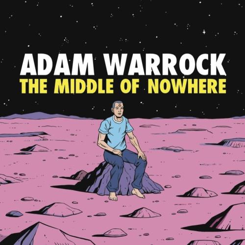 adamwarrockmiddleofnowhere
