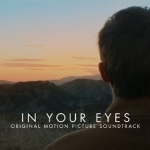 In Your Eyes (Original Motion Picture Soundtrack) Review