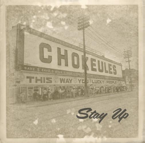 chokeulesstayup