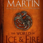The World of Ice and Fire – A Wealth of Awesome New Mysteries