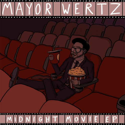 mayorwertzmidnightmovie