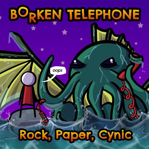 rockpapercynicborkentelephone