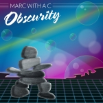Marc with a C – 'Obscurity' Review (Explicit)