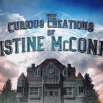 Five Reasons to Watch The Curious Creations of Christine McConnell