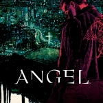 Angel #1 Recap