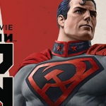 Contest: Win Superman: Red Son on 4K, Blu-ray, and Digital!