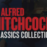 Contest: Win The Alfred Hitchcock Classics Collection on 4K, Blu-ray, and Digital!