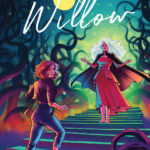 Willow #3 Recap