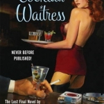 Contest Reminder: The Cocktail Waitress